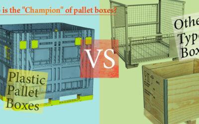 Warum bevorzugen Unternehmen Kunststoffpalettenboxen gegenüber anderen Typen?